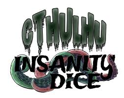 Insanity Dice